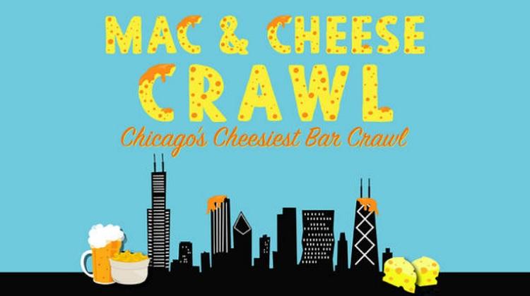 Mac & Cheese Crawl-Chicago\'s Cheesiest Bar Crawl