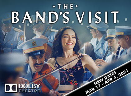 THE BAND'S VISIT at the Dolby Theatre