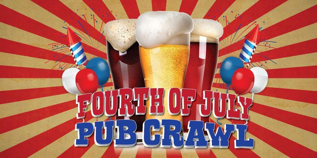 Fourth of July Pub Crawl