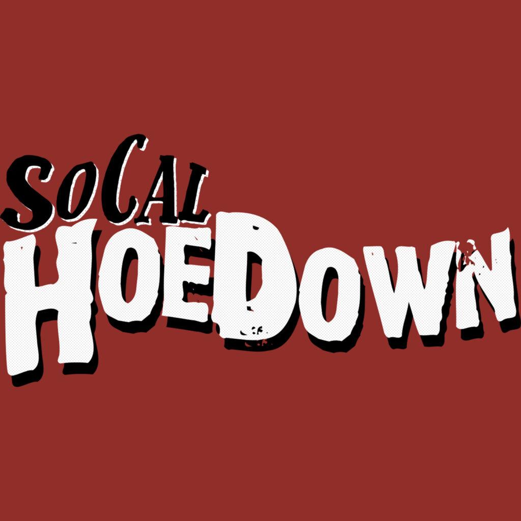 So Cal HoeDown
